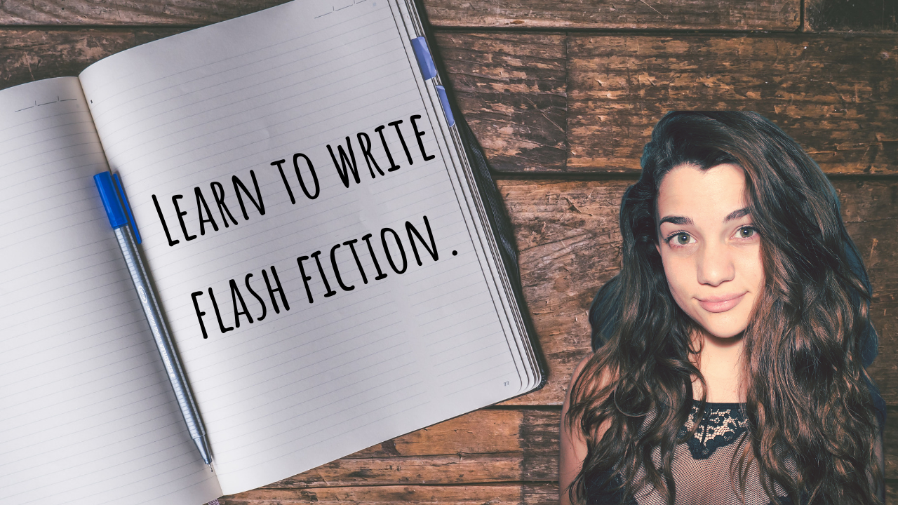 Learn to write flash fiction